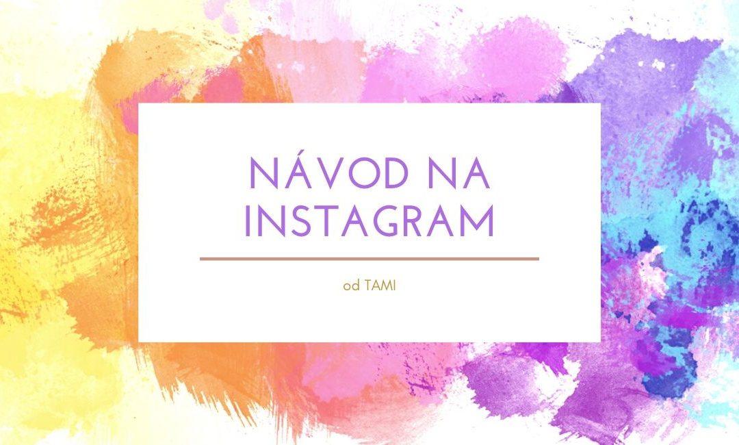 Čo je to Instagram a ako funguje v roku 2020