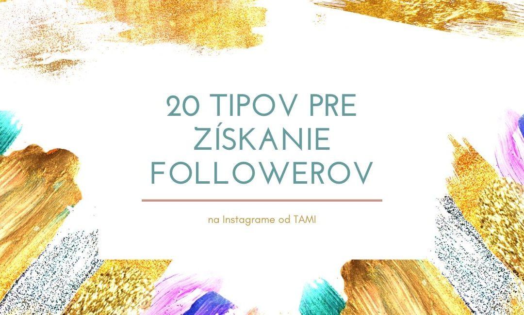 Ako získať followerov na Instagrame v roku 2020