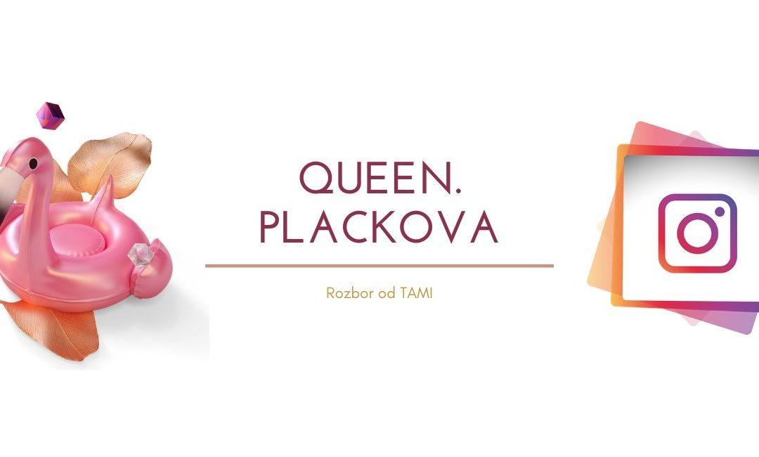 Zuzana Plačková na Instagrame: Analýza @queen.plackova